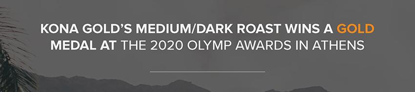 kona gold's medium/dark roast wins a gold medal at the 2020 olymp awards in athens